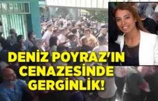 İzmir'de Deniz Poyraz'ın cenazesinde gerginlik!