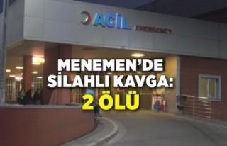 İzmir'de silahlı kavga: 2 ölü