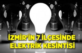 İzmir'in 7 ilçesinde elektrik kesintisi