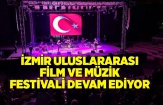 İzmir Uluslararası Film ve Müzik Festivali devam...