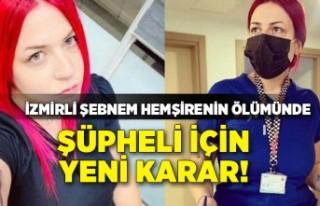 İzmirli Şebnem hemşirenin ölümünde şüpheli...