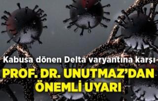 Kabusa dönen Delta varyantına karşı Prof. Dr....