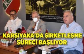 Karşıyaka'da şirketleşme süreci başlıyor