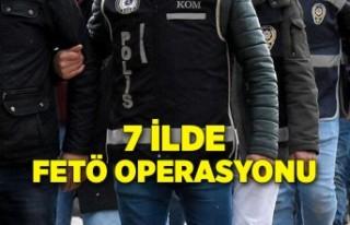 Manisa merkezli 7 ilde FETÖ operasyonu