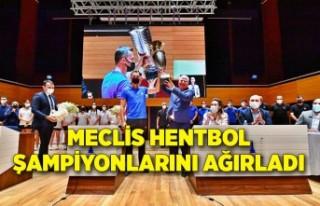 Meclis hentbol şampiyonlarını ağırladı