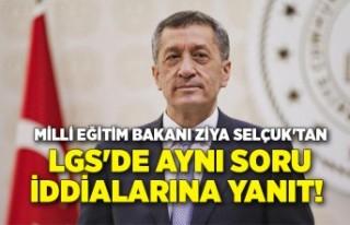Milli Eğitim Bakanı Ziya Selçuk'tan LGS'de...