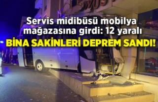 Servis midibüsü mobilya mağazasına girdi: 12 yaralı