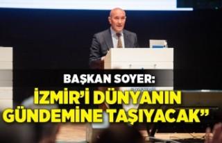 """Soyer: """"Cittaslow Metropol unvanı İzmir'i dünyanın..."""