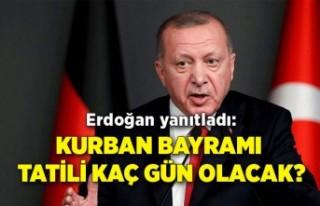Erdoğan yanıtladı:Kurban Bayramı tatili kaç...