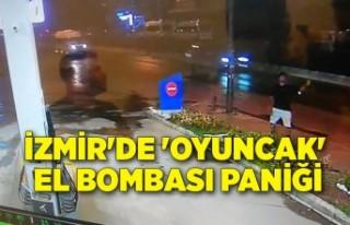 İzmir'de 'oyuncak' el bombası paniği