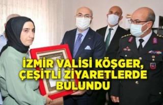 İzmir Valisi Köşger, çeşitli ziyaretlerde bulundu