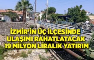 İzmir'in üç ilçesinde ulaşımı rahatlatacak...