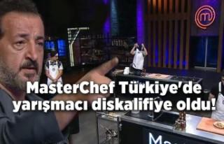 MasterChef Türkiye'de yarışmacı diskalifiye...