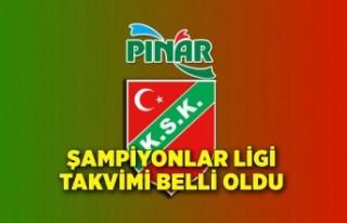 Pınar Karşıyaka'nın Şampiyonlar Ligi takvimi...
