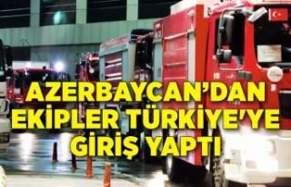Azerbaycan yangın söndürme ekipleri, Türkiye'ye...