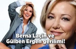 """Berna Laçin ve Gülben Ergen gerilimi! """"Bu nasıl..."""