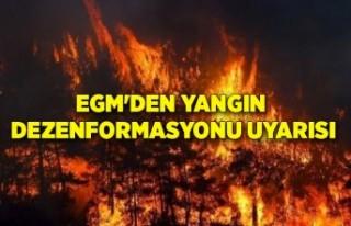 EGM'den yangın dezenformasyonu uyarısı