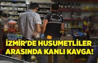 İzmir'de husumetliler arasında kanlı kavga!