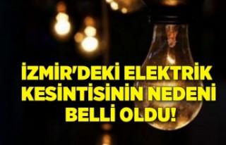 İzmir'deki elektrik kesintisinin neden belli...
