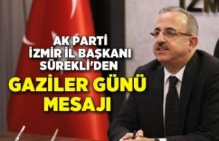 AK Parti İzmir İl Başkanı Sürekli'den Gaziler...