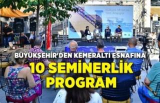 Büyükşehir'den Kemeraltı esnafına 10 seminerlik...
