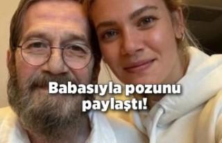 Derya Şensoy babasıyla pozunu paylaştı!