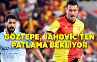 Göztepe, Jahovic'ten patlama bekliyor