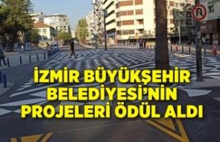 İzmir Büyükşehir Belediyesi'nin projeleri ödül...