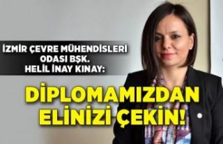 İzmir Çevre Mühendisleri Odası: Diplomamızdan...