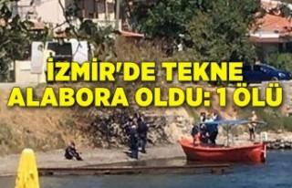 İzmir'de tekne alabora oldu: 1 ölü