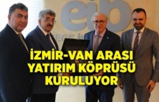 İzmir-Van arası yatırım köprüsü kuruluyor