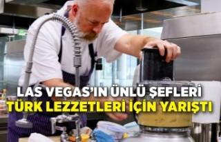 Las Vegas'ın ünlü şefleri Türk lezzetleri için...