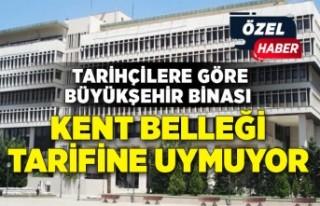 """Tarihçilere göre Büyükşehir Binası """"Kent..."""