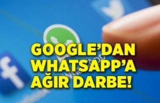 Google'dan WhatsApp'a ağır darbe! Sınırlamaya...