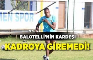 Menemenspor'da Balotelli'nin kardeşi kayıp