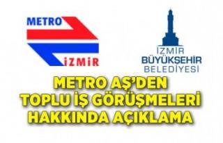 Metro AŞ'den toplu iş görüşmeleri hakkında...