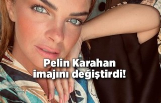 Pelin Karahan imajını değiştirdi!