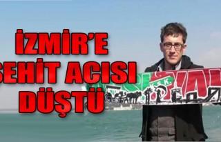 İzmir'e Şehit Acısı Düştü