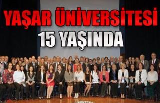 Yaşar Üniversitesi 15 Yaşında