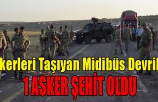 Askerleri Taşıyan Midibüs Devrildi