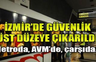 İzmir Emniyeti Yeni Tedbirler Aldı