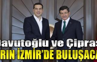 Davutoğlu ve Çipras Yarın İzmir'de Buluşacak