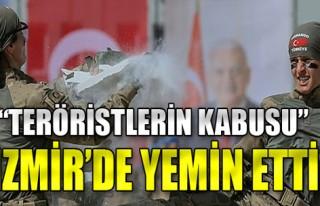 'Teröristlerin Kabusu' İzmir'de yemin etti