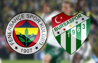 Fenerbaçe, Bursaspor'u Ağırlayacak