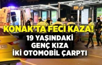 İzmir Konak'ta feci kaza! 19 yaşında genç kız hayatını kaybetti