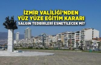 İzmir Valiliği'nden yüz yüze eğitim açıklaması