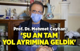 Prof.Ceyhan: Mutasyonda yol ayrımındayız