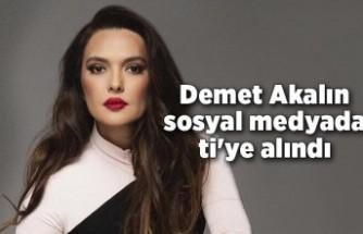 Demet Akalın sosyal medyada ti'ye alındı