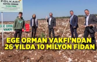 Ege Orman Vakfı'ndan 26 yılda 10 milyon fidan