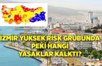 İzmir yüksek risk grubunda: Peki hangi yasaklar kalktı?